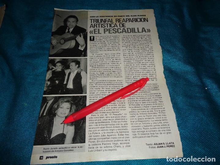 RECORTE : ROCIO JURADO, EN REAPARICION DEL PESCADILLA. LOLA FLORES. PRONTO, DCMBRE 1990(#) (Papel - Revistas y Periódicos Modernos (a partir de 1.940) - Revista Pronto)