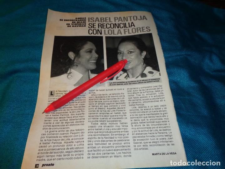 RECORTE : ISABEL PANTOJA, SE RECONCILIA CON LOLA FLORES. PRONTO, ENERO 1989(#) (Papel - Revistas y Periódicos Modernos (a partir de 1.940) - Revista Pronto)