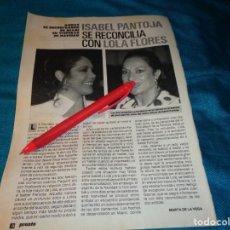 Coleccionismo de Revista Pronto: RECORTE : ISABEL PANTOJA, SE RECONCILIA CON LOLA FLORES. PRONTO, ENERO 1989(#). Lote 268875344