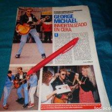 Coleccionismo de Revista Pronto: RECORTE : GEORGE MICHAEL, INMORTALIZADO EN CERA. PRONTO, NVMBRE 1990(#). Lote 268875429