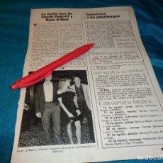 Coleccionismo de Revista Pronto: RECORTE : NOCHE LOCA DE FARRAH FAWCETT Y RYAN O´NEAL. PRONTO, AGTO 1982(#). Lote 268877214