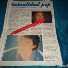 Coleccionismo de Revista Pronto: RECORTE : MIGUEL RIOS, EL ROCKERO QUE NO MUERE . PRONTO, JUNIO 1981(#). Lote 269360298