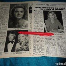 Coleccionismo de Revista Pronto: RECORTE : ANGIE DICKINSON, DESTROZADA. PRONTO, JUNIO 1981(#). Lote 269360428