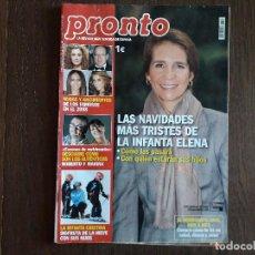 Coleccionismo de Revista Pronto: REVISTA PRONTO, NÚMERO 1860, 29-12-2007. LAS NAVIDADES MÁS TRISTES DE LA INFANTA ELENA.. Lote 269385008