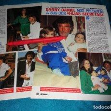 Coleccionismo de Revista Pronto: RECORTE : DANNY DANIEL, CON SUS HIJAS SECRETAS. PRONTO, ABRIL 1988 (#). Lote 269629288