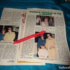 Coleccionismo de Revista Pronto: RECORTE : MANOLO ESCOBAR, SE VA A MEXICO CON SU FAMILIA. PRONTO, MARZO 1982 (#). Lote 269630928