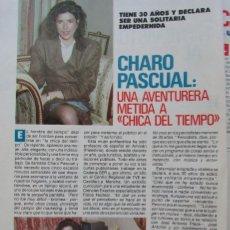 Coleccionismo de Revista Pronto: RECORTE REVISTA PRONTO N.º 888 1989 CHARO PASCUAL. Lote 270546028