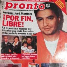 Coleccionismo de Revista Pronto: PRONTO Nº 1519 · 16-06-2001· JOAQUÍN JOSÉ MARTÍNEZ - MUERTE DE ANTHONY QUINN - Y MAS. Lote 270982328