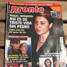 Coleccionismo de Revista Pronto: PRONTO Nº 1511· 2001· CARLOS NAVARRO GH - RAQUEL MOSQUERA - Y MAS. Lote 270982803