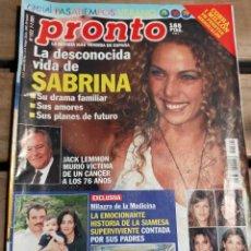 Coleccionismo de Revista Pronto: PRONTO Nº 1522 - 2001·SABRINA GH - ROCIO DURCAL - DAVID CIVERA - MUERTE DE JACK LEMMON Y MAS. Lote 270983868