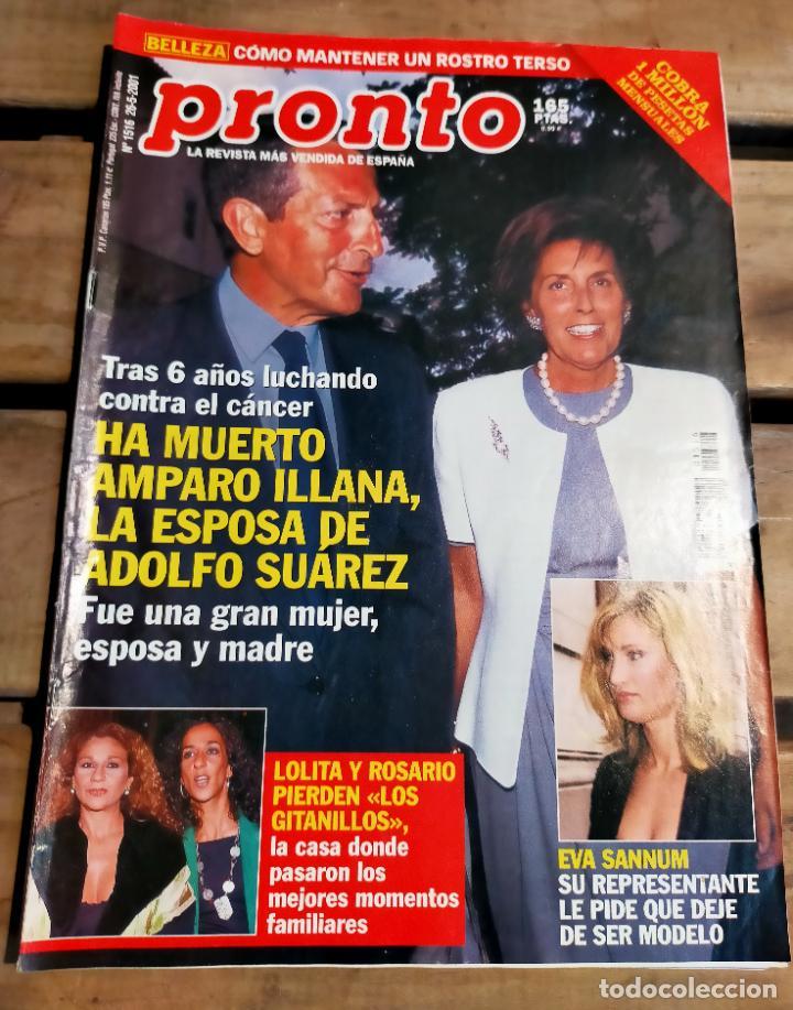PRONTO 1516 - 2001 - ADOLFO SUÁREZ- - PACO RABAL - LOLITA Y ROSARIO FLORS - Y MAS (Papel - Revistas y Periódicos Modernos (a partir de 1.940) - Revista Pronto)