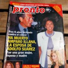 Coleccionismo de Revista Pronto: PRONTO 1516 - 2001 - ADOLFO SUÁREZ- - PACO RABAL - LOLITA Y ROSARIO FLORS - Y MAS. Lote 272012583