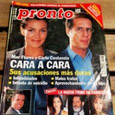 Coleccionismo de Revista Pronto: PRONTO 1486 - 2000 - MAR FLORES ORTEGA CANO - MONCHO BORRAJO - LA NUEVA TRIBU DE FAMOSOS Y MAS. Lote 272012673