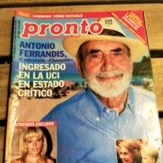 Coleccionismo de Revista Pronto: PRONTO 1484 - -ANTONIO FERRANDIS - BELEN ESTEBAN - JESUS VAZQUEZ - ANTONIO DAVID - WYOMING Y MAS. Lote 272012788