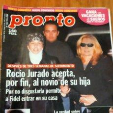 Coleccionismo de Revista Pronto: PRONTO Nº 1454 AÑO 2000 - ROCIO JURADO - CARMEN ORDOÑEZ - BARBARA REY - HELEN LINDES,Y MAS. Lote 272394568