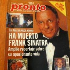 Coleccionismo de Revista Pronto: PRONTO Nº 1359 - MUERTE DE FRANK SINATRA - J. L. LOPEZ VAZQUEZ - ISABEL PANTOJA - P. ANDERSON Y MAS. Lote 274030493