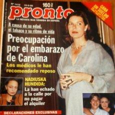 Coleccionismo de Revista Pronto: PRONTO 1410 CAROLINA DE MÓNACO -NADIUSKA - DON JOHNSON - EL CORDOBES - JUAN PARDO Y MAS. Lote 275170038