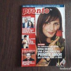 Coleccionismo de Revista Pronto: REVISTA PRONTO, NÚMERO 1642, 25-10-2003. ROSA DEDICA UNA CANCIÓN A SU PRIMER AMOR.. Lote 276091153