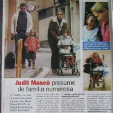 Coleccionismo de Revista Pronto: RECORTE REVISTA PRONTO N.º 1610 2003 JUDIT MASCÓ. Lote 276161718