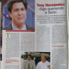 Coleccionismo de Revista Pronto: RECORTE REVISTA PRONTO N.º 1638 2003 TONY HERNÁNDEZ. SARA MONTIEL.. Lote 276162368