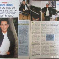 Coleccionismo de Revista Pronto: RECORTE REVISTA PRONTO N.º 1538 2001 MIGUEL RÍOS. 3 PGS. Lote 276163213