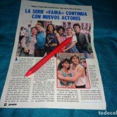 Coleccionismo de Revista Pronto: RECORTE : LA SERIE FAMA, CONTINUA CON NUEVOS ACTORES. PRONTO, SPTMBRE 1986(#). Lote 277562478
