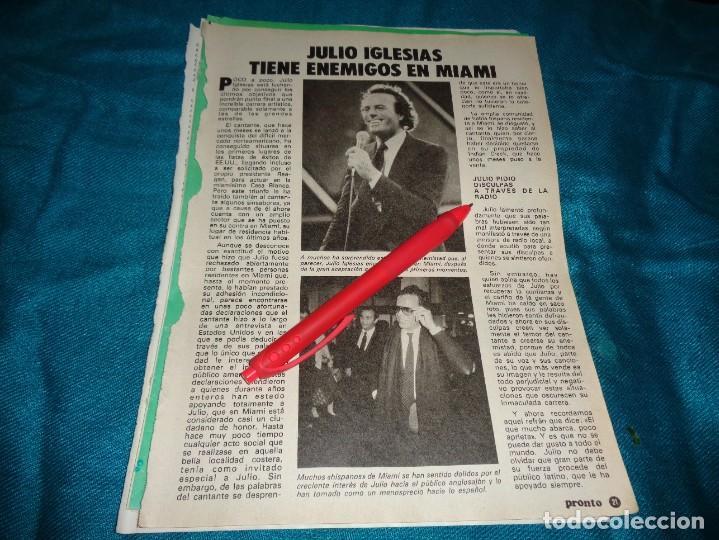 RECORTE : JULIO IGLESIAS TIENE ENEMIGOS EN MIAMI. PRONTO, ABRIL 1984 (#) (Papel - Revistas y Periódicos Modernos (a partir de 1.940) - Revista Pronto)