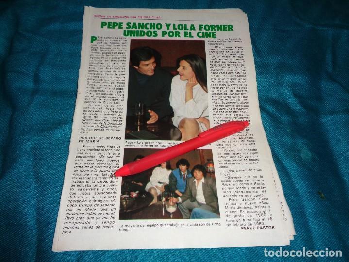 RECORTE : LOLA FORNER Y PEPE SANCHO, UNIDOS POR EL CINE. PRONTO, ABRIL 1984 (#) (Papel - Revistas y Periódicos Modernos (a partir de 1.940) - Revista Pronto)