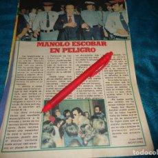 Coleccionismo de Revista Pronto: RECORTE : MANOLO ESCOBAR, EN PELIGRO. PRONTO, OCTBRE 1978 (#). Lote 277690908