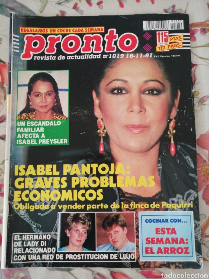 REVISTA PRONTO 1019 16 NOVIEMBRE 1991 ISABEL PANTOJA (Papel - Revistas y Periódicos Modernos (a partir de 1.940) - Revista Pronto)