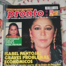Coleccionismo de Revista Pronto: REVISTA PRONTO 1019 16 NOVIEMBRE 1991 ISABEL PANTOJA. Lote 281778378
