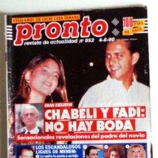 Collezionismo di Rivista Pronto: REVISTA PRONTO Nº952 AGOSTO 1990 ANTIGUA - SABRINA SALERNO ANGELA CAVAGNA - CHABELI. Lote 287256053