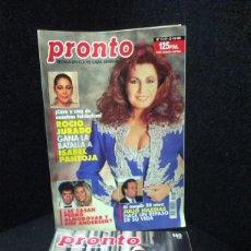 Coleccionismo de Revista Pronto: REVISTAS PRONTO - ROCIO JURADO - ISABEL PANTOJA - MUERTE ANTONIO FLORES. Lote 287851123