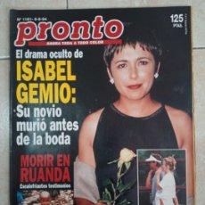Coleccionismo de Revista Pronto: REVISTA PRONTO DE LOS AÑOS 90 NÚMERO 1161. ISABEL GEMIO. Lote 292026123