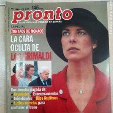 Coleccionismo de Revista Pronto: ANTIGUA REVISTA PRONTO DE LOS AÑOS 90 NÚMERO.1289. 700 AÑOS DE MÓNACO. Lote 292028608