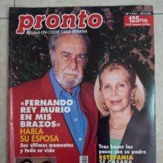 Coleccionismo de Revista Pronto: ANTIGUA REVISTA PRONTO DE LOS AÑOS 90 NÚMERO.1141. FERNANDO. Lote 292029558