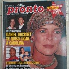 Coleccionismo de Revista Pronto: ANTIGUA REVISTA PRONTO DE LOS AÑOS 90 NÚMERO.1277. DANIEL DUCRUET. Lote 292030893