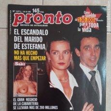 Coleccionismo de Revista Pronto: ANTIGUA REVISTA PRONTO DE LOS AÑOS 90 NÚMERO.1271. ESTEFANÍA. Lote 292031388