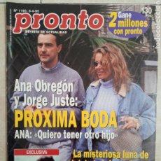 Coleccionismo de Revista Pronto: ANTIGUA REVISTA PRONTO DE LOS AÑOS 90 NÚMEROM1196. ANA OBREGÓN Y JORGE. Lote 292031713