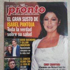 Coleccionismo de Revista Pronto: ANTIGUA REVISTA PRONTO DE LOS AÑOS 90 NÚMERO.1288. ISABEL PANTOJA. Lote 292032393