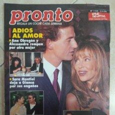 Coleccionismo de Revista Pronto: ANTIGUA REVISTA PRONTO DE LOS AÑOS 90 NÚMERO.1143. ANA OBREGÓN Y ALESSANDRO. Lote 292086173