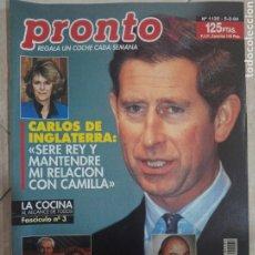 Coleccionismo de Revista Pronto: ANTIGUA REVISTA PRONTO DE LOS AÑOS 90 NÚMERO1135. CARLOS DE INGLATERRA. Lote 292086318