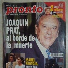 Coleccionismo de Revista Pronto: ANTIGUA REVISTA PRONTO DE LOS AÑOS 90 NÚMERO.1197. JOAQUÍN PRAT. Lote 292091623
