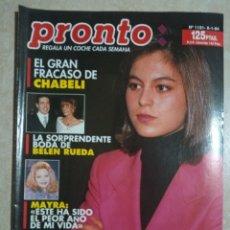 Coleccionismo de Revista Pronto: ANTIGUA REVISTA PRONTO DE LOS AÑOS 90 NÚMERO.1131. CHABELI. Lote 292091788