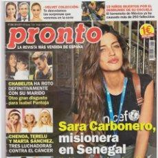 Coleccionismo de Revista Pronto: REVISTA PRONTO: SARA CARBONERO / MARIA CALLAS / MARTA SANCHEZ / ELI TULIAN / JESSICA LANGE. Lote 293915833