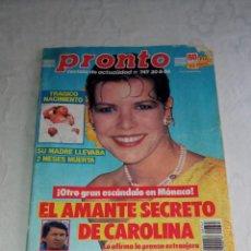 Coleccionismo de Revista Pronto: PRONTO NÚM 747. CAROLINA, MADONNA, INFANTA ELENA, DON JOHNSON, EL FARY, ROCÍO JURADO, JULIO IGLESIAS. Lote 295983553