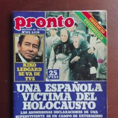 Coleccionismo de Revista Pronto: REVISTA PRONTO Nº 373 – 2-7-79 – KIKO LEDGARD - MILAGRO LOURDES- POSTER MIGUEL BOSE. Lote 296825968