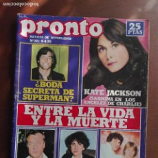 Coleccionismo de Revista Pronto: REVISTA PRONTO Nº 361 – 9-4-79 – SUPERMAN- KATE JACKSON – TONY CURTIS – POSTER PECOS. Lote 296826583