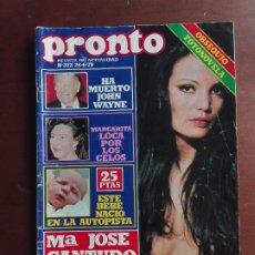 Coleccionismo de Revista Pronto: REVISTA PRONTO Nº 372 – 25-6-79 – JOHN WAYNE – Mª JOSE CANTUDO- POSTER CON 8 BASTA. Lote 296827263