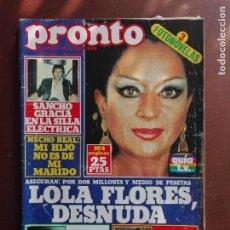 Coleccionismo de Revista Pronto: REVISTA PRONTO Nº 309 – 10-4-78 – SANCHO GRACIA – LOLA FLORES – LOLITA - POSTER JOSE VELEZ. Lote 296838533